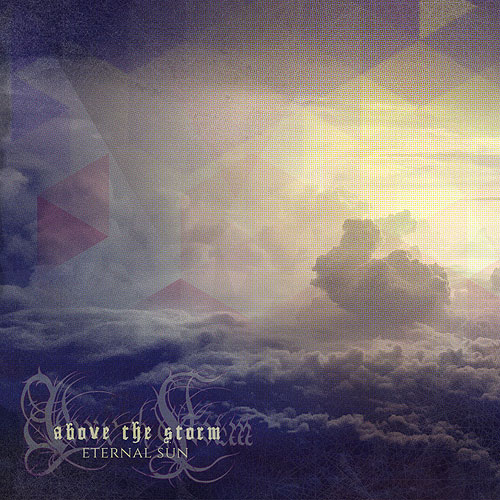 Above The Storm - Eternal Sun [EP]