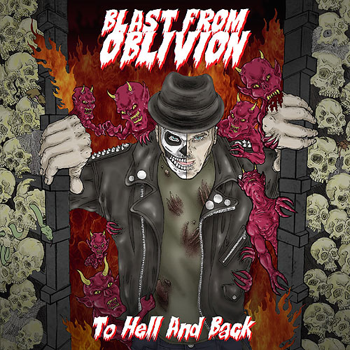 Blast From Oblivion - To Hell And Back [CD + Patch]
