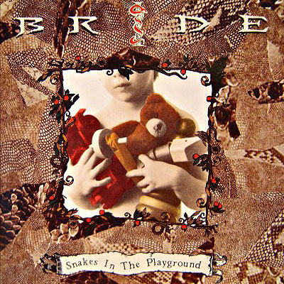 Bride - Snakes In The Playground [CD]