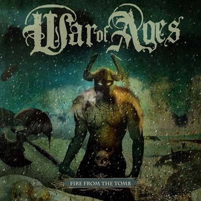 War Of Ages - Fire From The Tomb [CD]