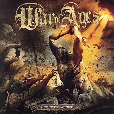 War Of Ages - Pride Of The Wicked [CD]
