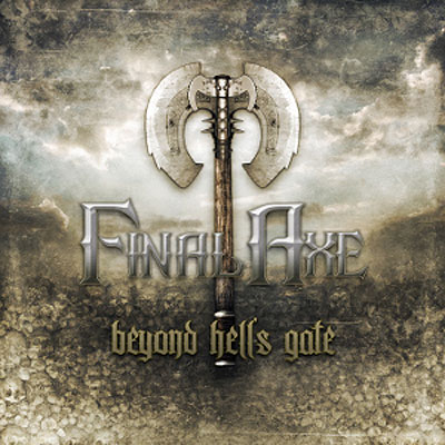 Final Axe - Beyond Hell's Gate [CD]