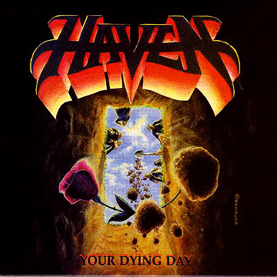Haven - Your Dying Day [Digipak] Re-issue