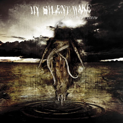 My Silent Wake - A Garland Of Tears [CD]