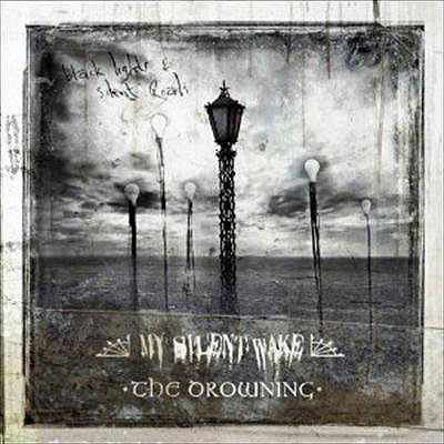 My Silent Wake/The Drowning - Black Lights and Silent Roads [CD]
