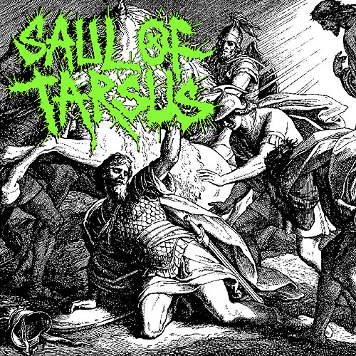 Saul Of Tarsus - Road To Damascus [EP + Patch]