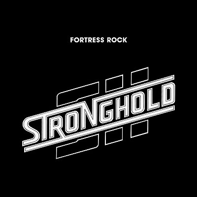 Stronghold - Fortress Rock [Digipak]