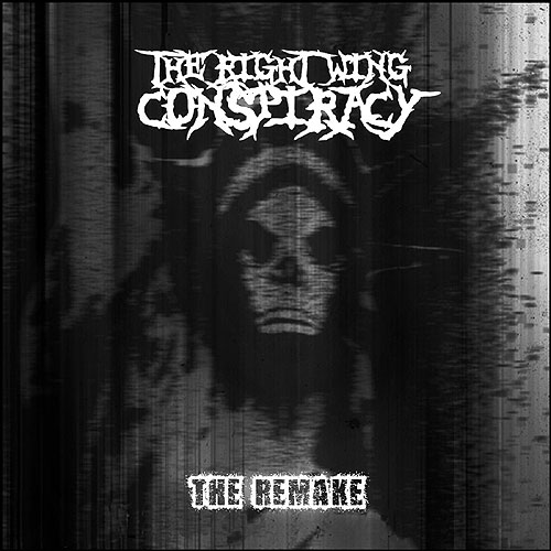 The Right Wing Conspiracy - The Remake [EP]