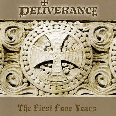 Deliverance - The First Four Years [CD]